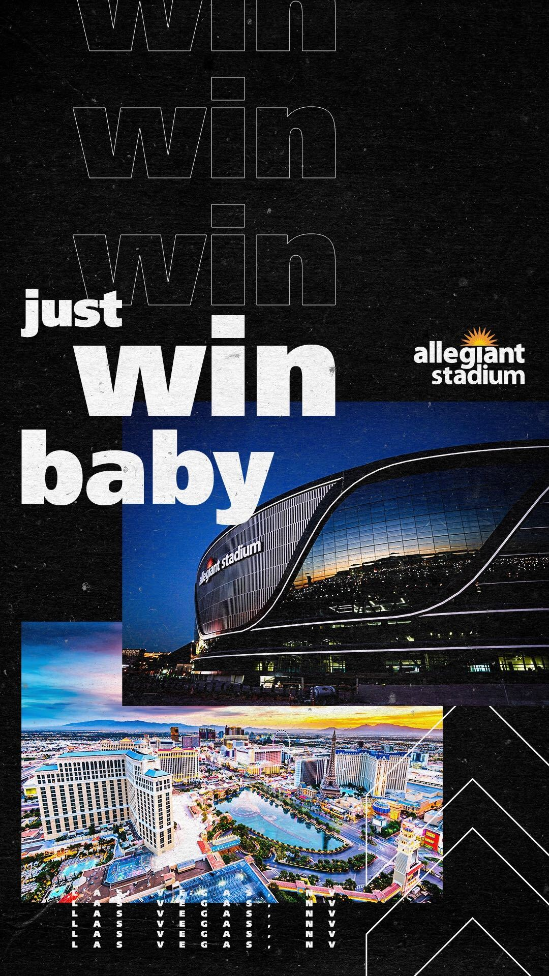 Allegiant Stadium Wallpaper Just Win Baby